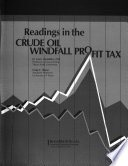 Readings in the Crude Oil Windfall Profit Tax