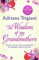 The Wisdom of My Grandmothers