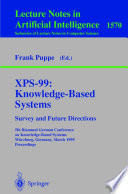 XPS 99  Knowledge Based Systems   Survey and Future Directions