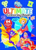 DC Super Hero Girls: Ultimate Colouring Book (DC Comics)
