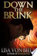 Down the Brink