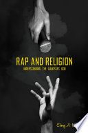 Rap and Religion  Understanding the Gangsta s God