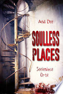 Soulless Places