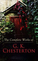 The Complete Works of G. K. Chesterton [Pdf/ePub] eBook