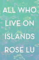 All Who Live on Islands Pdf/ePub eBook