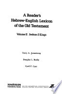 A Reader's Hebrew-English Lexicon of the Old Testament: Joshua-2 Kings