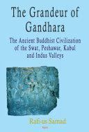 The Grandeur of Gandhara Pdf/ePub eBook