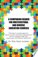 A COMPANION READER FOR MULTICULTURAL AND DIVERSE EDUCATION COURSES