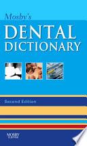 Mosby s Dental Dictionary   E Book Book