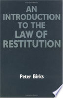 An Introduction to the Law of Restitution