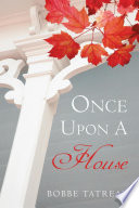 Once Upon A House