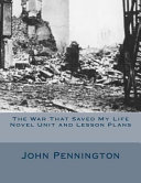 The War That Saved My Life Novel Unit and Lesson Plans Book