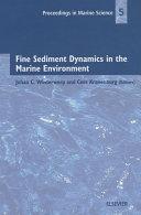 Fine Sediment Dynamics in the Marine Environment