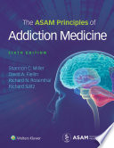 """The ASAM Principles of Addiction Medicine"" by Shannon Miller"