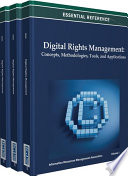 Digital Rights Management  Concepts  Methodologies  Tools  and Applications Book
