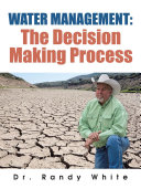 Water Management: the Decision Making Process