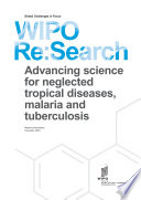 WIPO Re Search  Advancing science for neglected tropical diseases  malaria and tuberculosis