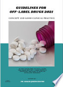 Guidelines for Off Label Drugs   Concept and Good Clinical Practice