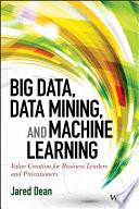 Big Data  Data Mining  and Machine Learning Book