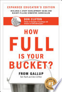 How Full Is Your Bucket  Educator s Edition