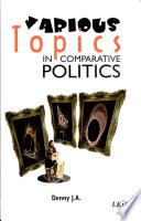 Various topics in comparative politics