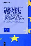 The Linguistic Integration of Adult Migrants / L'intégration linguistique des migrants adultes Pdf/ePub eBook