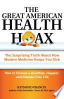 The Great American Health Hoax Book PDF