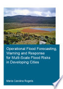 Operational Flood Forecasting  Warning and Response for Multi Scale Flood Risks in Developing Cities