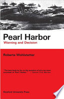 """Pearl Harbor: Warning and Decision"" by Roberta Wohlstetter"