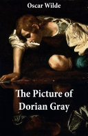 The Picture of Dorian Gray (The Original 1890 Uncensored Edition + The Expanded and Revised 1891 Edition) [Pdf/ePub] eBook