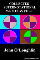 Collected Supernotational Writings Vol.I Pdf/ePub eBook