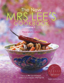 New Mrs Lee s Cookbook  The   Volume 1  Peranakan Cuisine
