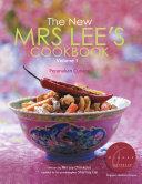 New Mrs Lee s Cookbook  The   Volume 1  Peranakan Cuisine