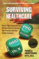 Surviving Healthcare