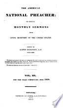 The National Preacher Or Original Monthly Sermons from Living Ministers