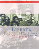 Liberty  Equality  Power  Volume II  Since 1863  Enhanced Concise Edition