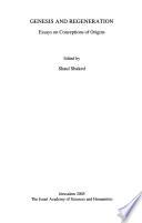 Genesis and regeneration  : essays on conceptions of origins