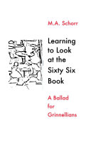 Learning To Look at the Sixty Six Book    A Ballad for Grinnellians