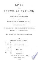 Lives of the Queens of England  from the Norman Conquest Book