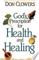 God's Prescription for Health and Healing