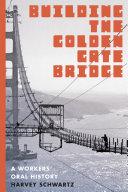 Pdf Building the Golden Gate Bridge