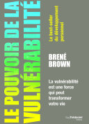 Le pouvoir de la vulnérabilité Pdf/ePub eBook