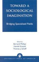 Toward a Sociological Imagination