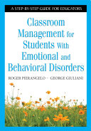 Classroom Management for Students With Emotional and Behavioral Disorders