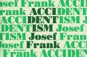 Accidentism
