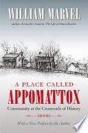 A Place Called Appomattox Book PDF