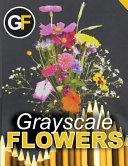 Grayscale Flowers   Bouquet