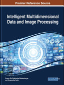 Intelligent Multidimensional Data and Image Processing