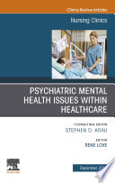 Psychiatric Disorders An Issue Of Nursing Clinics Of North America E Book