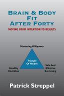 Brain & Body Fit After Forty Pdf/ePub eBook